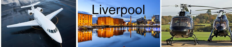 Visit Liverpool by Helicopter or Private Jet